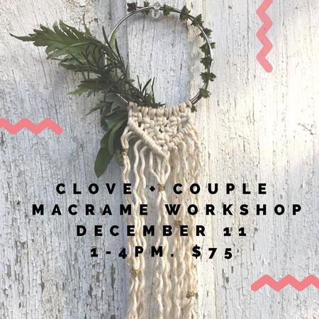 Friends & Neighbors Beginners Macrame Workshop w/ Clove + Couple