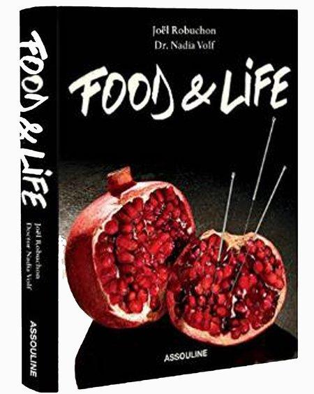 Assouline Food & Life by Joel Robuchon & Dr. Nadia Volf