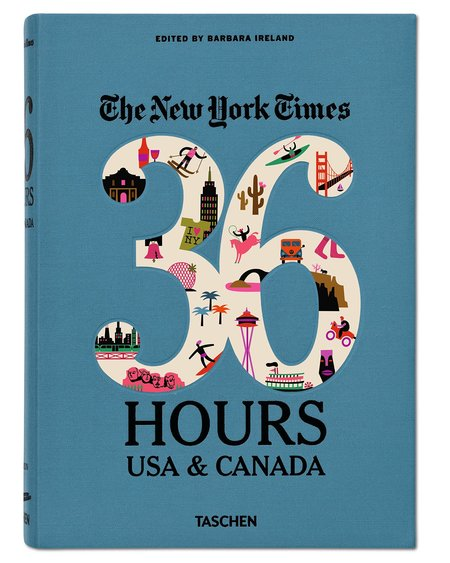 Taschen The New York Times 36 Hours: USA & Canada