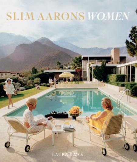 Slim Aarons: Women HARDCOVER BOOK