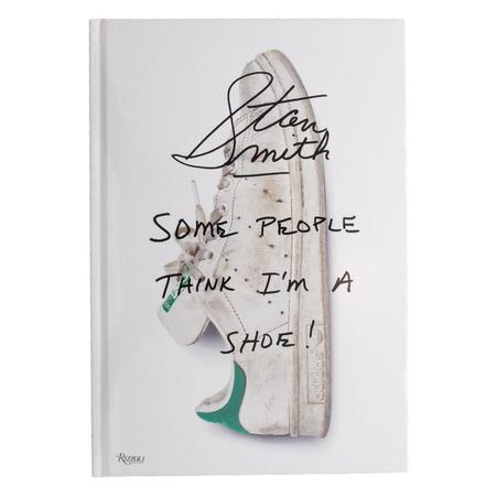 Publications Stan Smith - Some People Think I'm A Shoe
