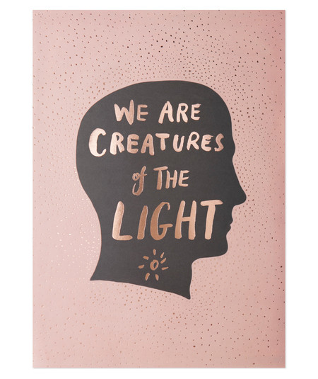 The Adventures Of... We Are Creatures of the Light Print