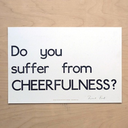 "Hooksmith Press ""Do you suffer from Cheerfulness?"" print"