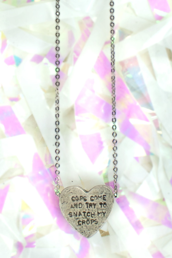 "ERICA WEINER Heartbeats Necklace ""Cops Come and Try To Snatch My Crops"""