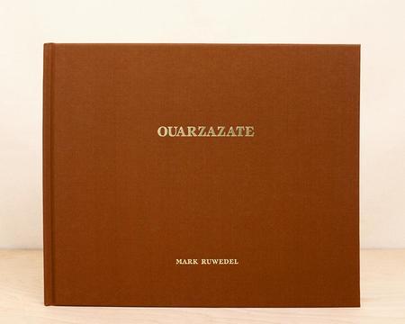 MACK Ouarzazate - Mark Ruwedel - Signed