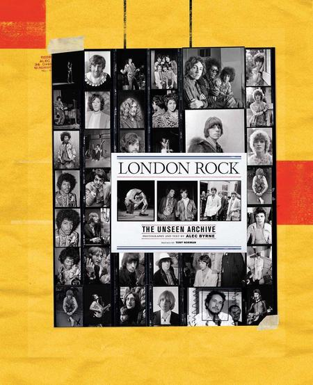 Simon & Schuster London Rock: The Unseen Archive Book