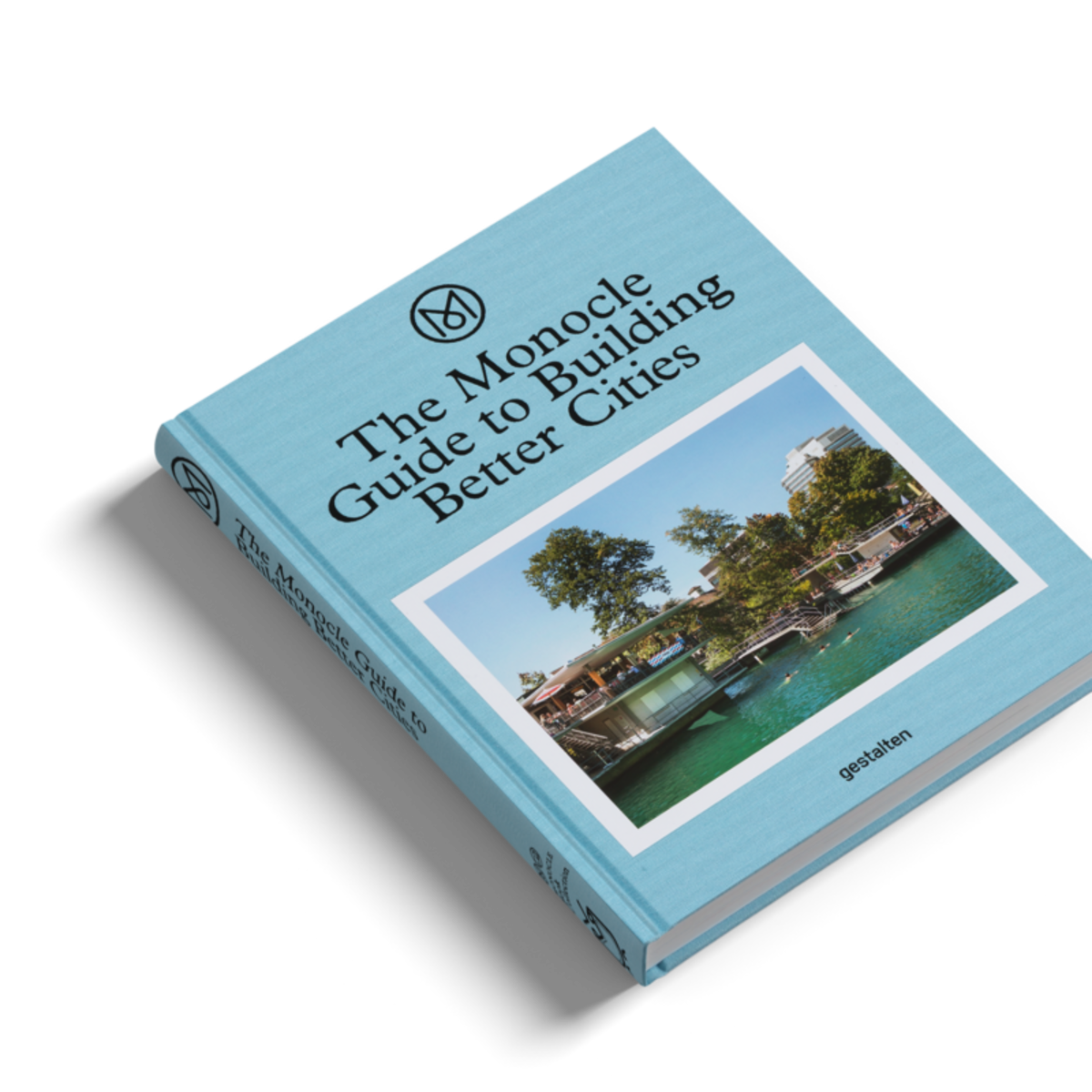 Gestalten The Monocle Guide To Building Better Cities Book Garmentory