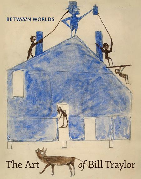 "Ingram Content Group ""Between Worlds The Art of Bill Traylor"" by Bill Traylor Book"