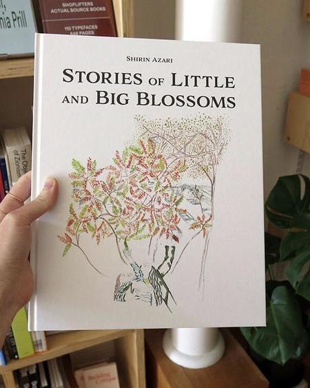 Bow & Arrow SHIRIN AZARI Stories of Little and Big Blossoms Book