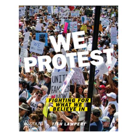 "Penguin Random House ""We Protest"" by Tish Lampert book"