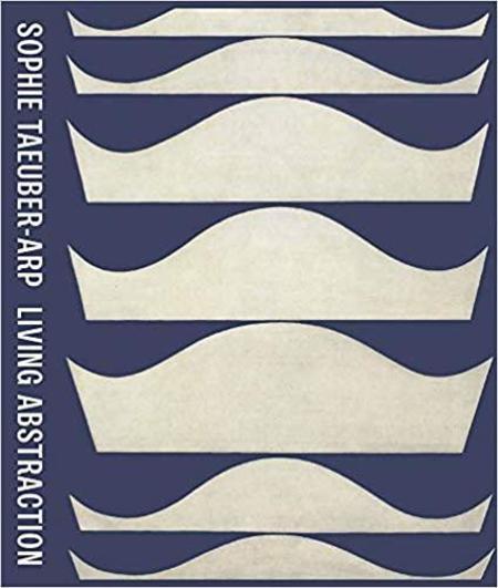 """Umland Krupp """"Sophie Taeuber-Arp Living Abstraction"""" Book"""