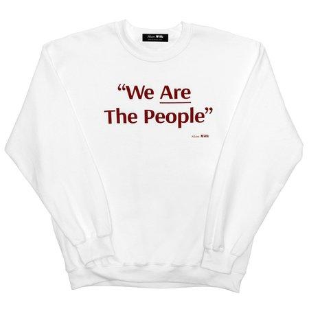 Unisex Skim Milk We Are The People sweater - white
